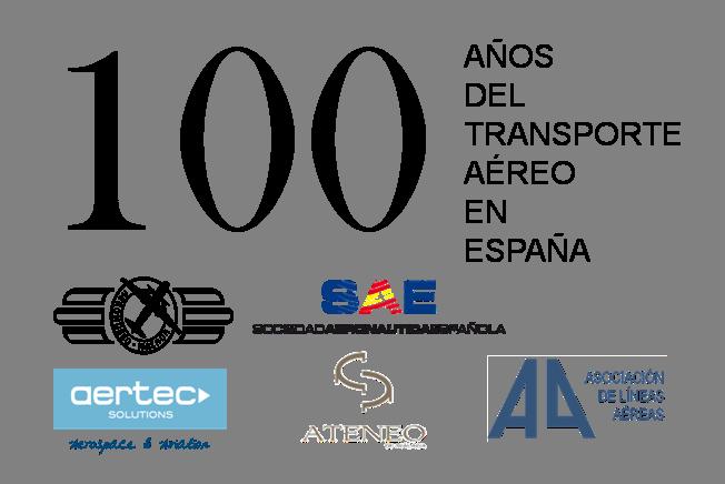 Conmemoración del Centenario del Transporte Aéreo en España. 1919-2019