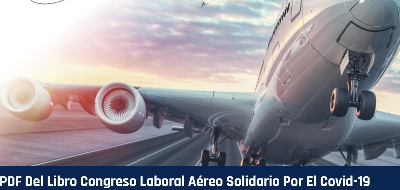 SEP2020 – Congreso de Derecho Laboral Aéreo Solidario por el Covid-19