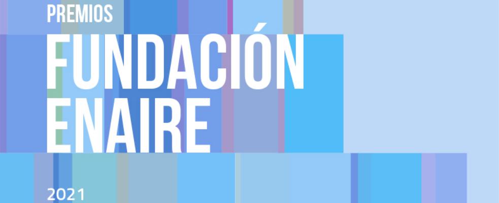 Premios Fundación Enaire, Edición 2021