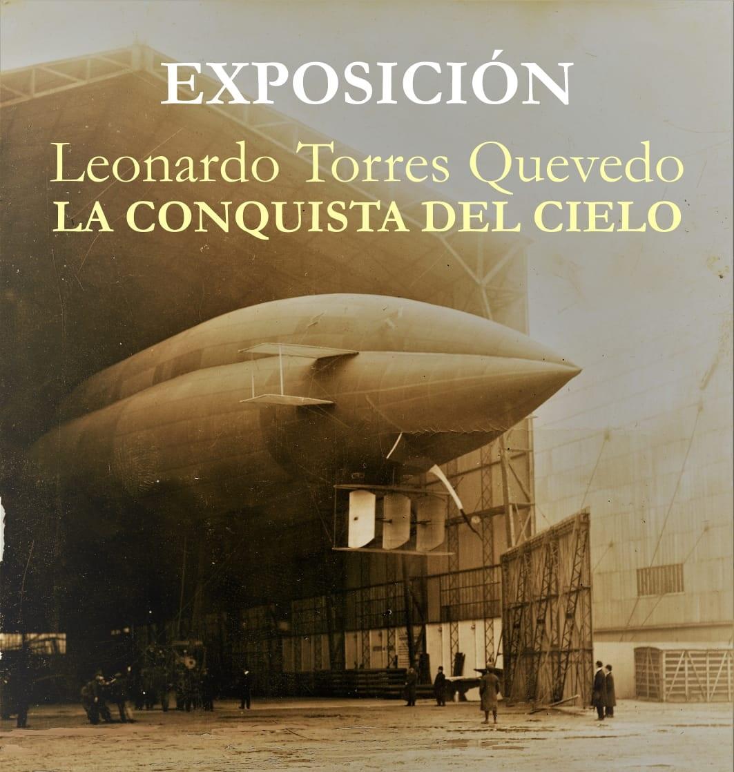 EXPOSICIÓN: Leonardo Torres Quevedo